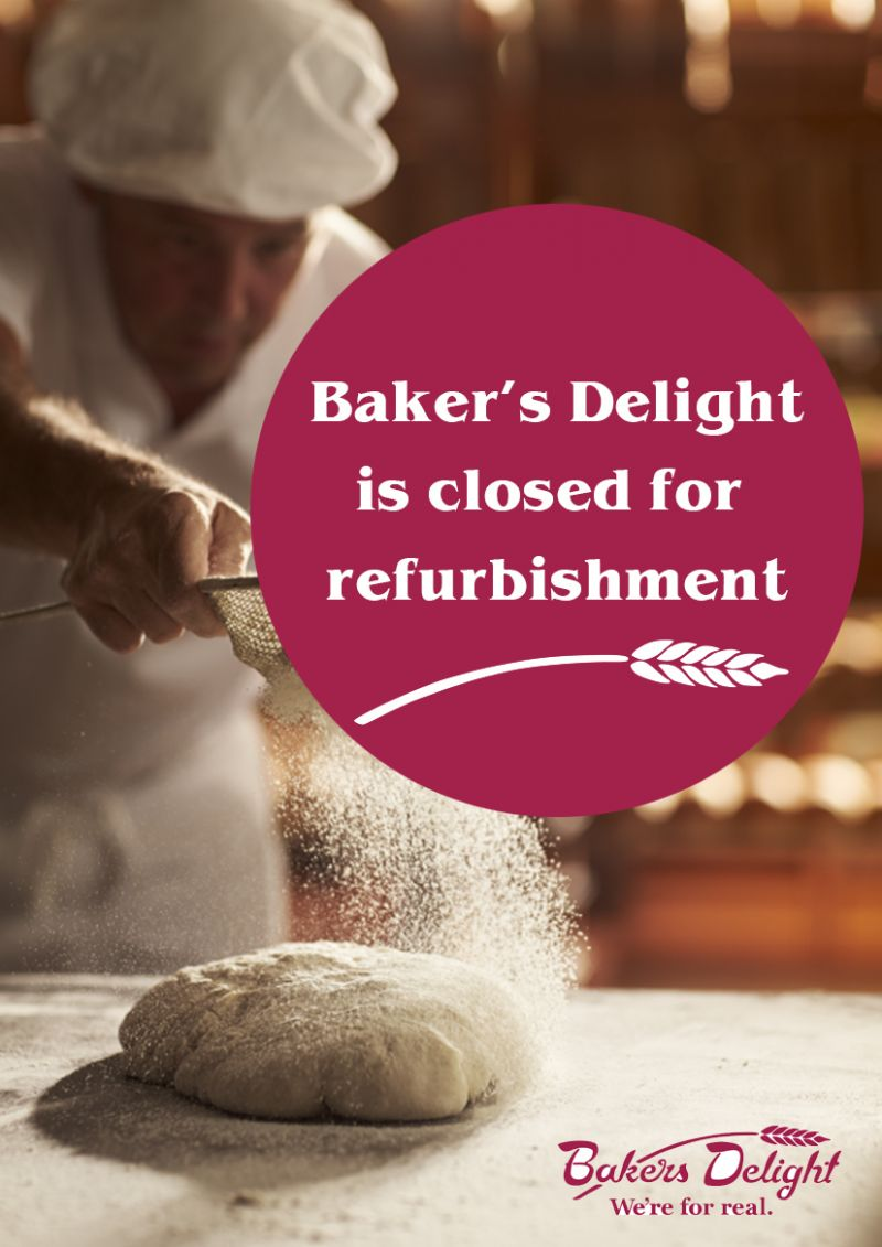 Bakers Delight Closed For Refurb